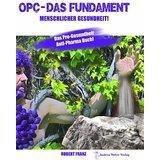 OPC Das Fundament menschlicher Gesundheit